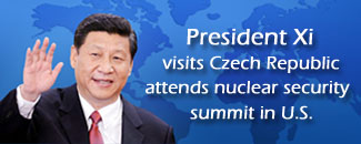 President Xi visits Czech Republic, attends nuclear security summit in U.S.