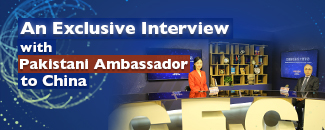 An Exclusive Interview with Pakistani Ambassador to China