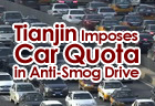 Tianjin Imposes Car Quota in Anti-Smog Drive